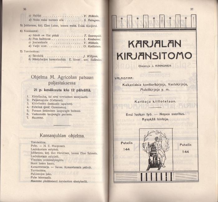 Mikael Agricolan patsaan paljastustilaisuuden ohjelma. Kansanvalistusseuran yleisen Laulu-, soitto- ja urheilujuhlan opas (19.-21.6.1908). Turun yliopiston kirjasto.